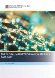 The Global Market for Nanomaterials 2021-2031