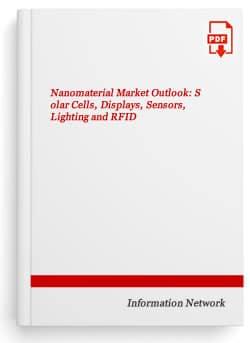 Nanomaterials Market Outlook: Solar Cells, Displays, Sensors, Lighting and RFID